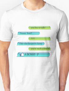 You Free? Text T-Shirt