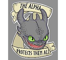 Toothles - The Alpha Protects Them All Photographic Print