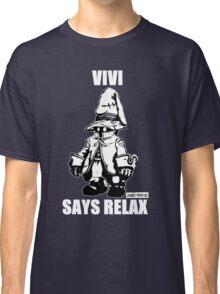 Vivi Says Relax - Monochrome White Classic T-Shirt