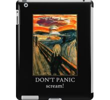 Don't Panic - Scream! iPad Case/Skin