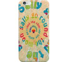 Sally Go Around-Available As Art Prints-Mugs,Cases,Duvets,T Shirts,Stickers,etc iPhone Case/Skin