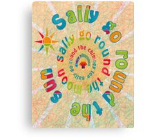 Sally Go Around-Available As Art Prints-Mugs,Cases,Duvets,T Shirts,Stickers,etc Canvas Print