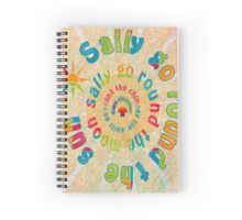 Sally Go Around-Available As Art Prints-Mugs,Cases,Duvets,T Shirts,Stickers,etc Spiral Notebook