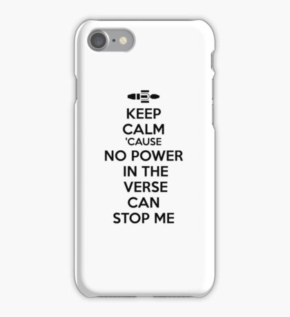 Firefly No Power in the Verse can stop Me iPhone Case/Skin