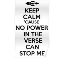 Firefly No Power in the Verse can stop Me Poster