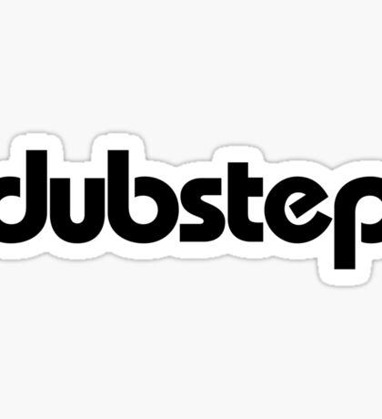 dubstep (black) Sticker
