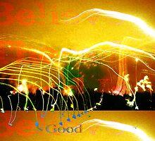 Believe The Good by HeklaHekla