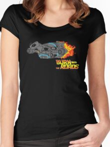 Burn the Roads Women's Fitted Scoop T-Shirt