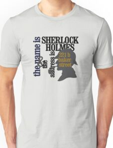 the name is sherlock holmes and the address is 221 b baker street /canon version Unisex T-Shirt