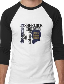 the name is sherlock holmes and the address is 221 b baker street /bbc version Men's Baseball ¾ T-Shirt