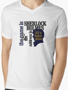 the name is sherlock holmes and the address is 221 b baker street /bbc version Mens V-Neck T-Shirt