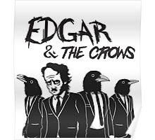 Edgar & The Crows Poster