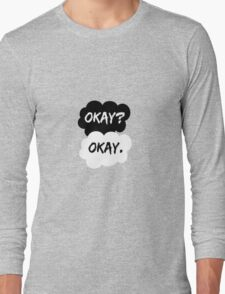 Okay? Okay. The Fault in Our Stars Long Sleeve T-Shirt