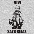 Vivi Says Relax - Transparent by tribal191983