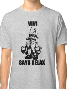 Vivi Says Relax - Transparent Classic T-Shirt