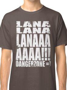 Archer - DANGER ZONE Quote -WHITE Classic T-Shirt