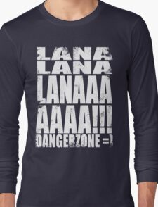 Archer - DANGER ZONE Quote -WHITE Long Sleeve T-Shirt