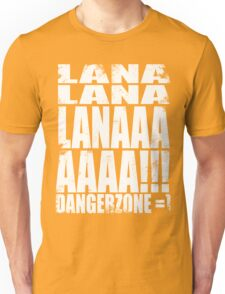 Archer - DANGER ZONE Quote -WHITE Unisex T-Shirt
