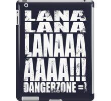 Archer - DANGER ZONE Quote -WHITE iPad Case/Skin
