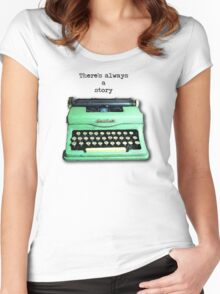 There's Always A Story Women's Fitted Scoop T-Shirt