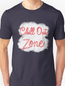 Chill Out Zone T-Shirt