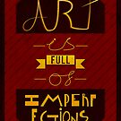 Art is full of imperfections by samdesigns