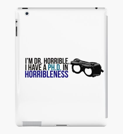 PhD in Horribleness B iPad Case/Skin