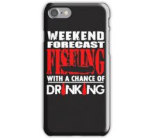 FISHING WITH DRINKING iPhone Case/Skin