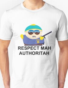 Eric Cartman (Respect Mah Auhtoritah) Unisex T-Shirt