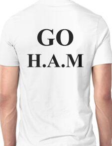 Go Hard As a MuthaF***** Unisex T-Shirt