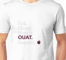Eat, Sleep, Watch OUAT, Repeat {FULL} Unisex T-Shirt
