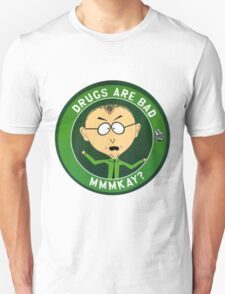 Mr Mackey (drugs are bad) Unisex T-Shirt