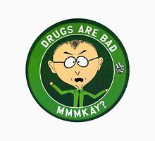 Mr Mackey (drugs are bad) Unisex T-Shirt