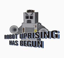 Robot Uprising Has Begun! by EarthvsGamera