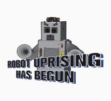 Robot Uprising Has Begun! by EarthvsGamera