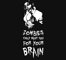 Zombies are all the same! Unisex T-Shirt