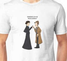 sherlock who? Unisex T-Shirt