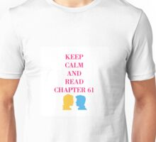 Carry On Chapter 61 Unisex T-Shirt