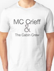 MC Crieff and the Cabin Crew T-Shirt