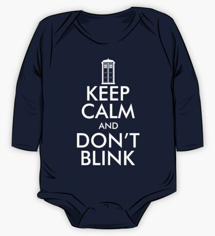 Keep Calm and Don't Blink One Piece - Long Sleeve