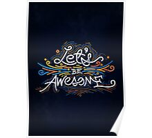 Let's Be Awesome! Poster