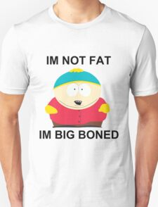 Eric Cartman (Big Boned Not Fat) Unisex T-Shirt