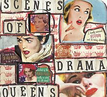 Scenes Of Drama Queens by RobynLee