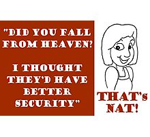 That's Nat! - HEAVEN Photographic Print