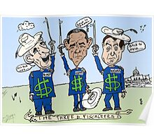American politicians as the Three fiscaleers cartoon Poster