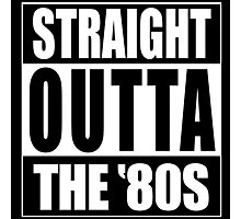 Straight Outta The '80s Photographic Print