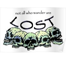 not all that wander are lost  Poster