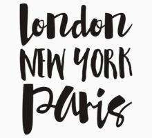 London, New York, Paris - Script Typography Baby Tee