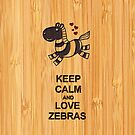 Bamboo Look & Engraved Keep Calm and Love Zebras by scottorz
