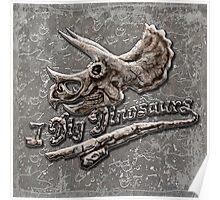 I Dig Dinosaurs Triceratops Skull Poster Poster